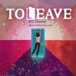 To Leave 破解版